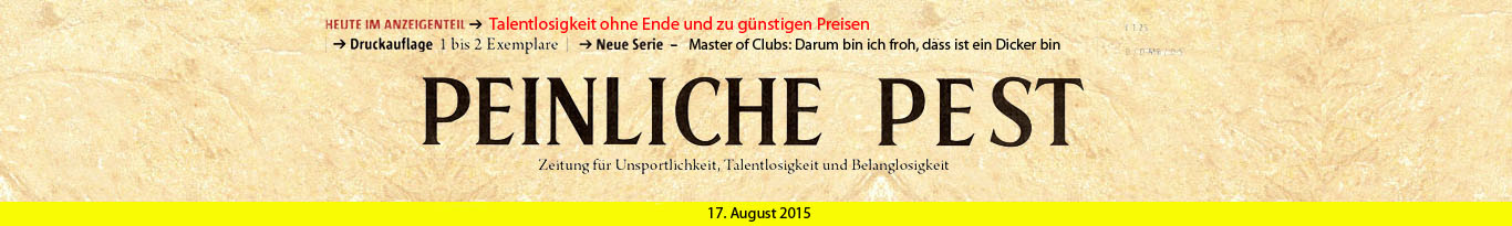 Peinliche Pest Header August 2015