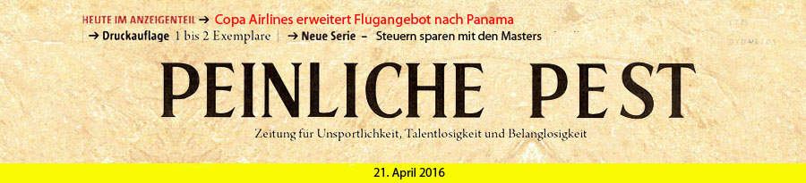 Peinliche Pest April 2016